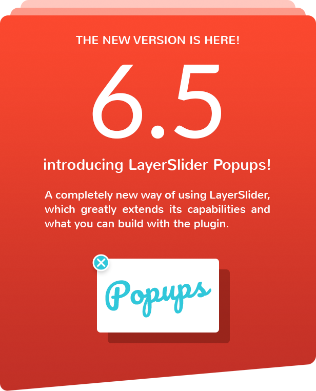 LayerSlider 6.5 is here with the new Popups feature!